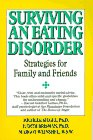 Surviving an Eating Disorder: Strategies for Family and Friends