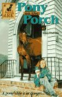 Pony on the Porch, Lucy Daniels, 0812096649