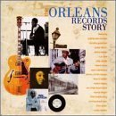 (The Orleans Records Story)