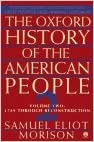 Book The Oxford History of the American People, Vol. 2: 1789 Through Reconstruction by Samuel Eliot Morison (1994-11-01)