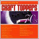 Chart Toppers:Romantic Hits of (Bread Topper)