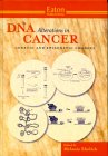 DNA Alterations in Cancer : Genetic and Epigenetic Changes, , 1881299198