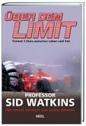Über dem Limit: Mit einem Vorwort von Jackie Steward
