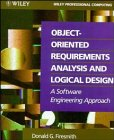 Object-Oriented Requirements Analysis and Logical Design, Donald G. Firesmith, 047157807X