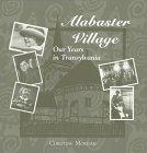 Alabaster Village, Christine Morgan, 1558963502