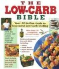 The Low-Carb Bible, Elizabeth M. Ward, 1412704952