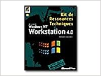 Book KIT DE RESSOURCES TECHNIQUERS WINDOWS NT WORKSTATION 4.0. Avec un CD-ROM
