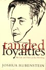 Tangled Loyalties, Joshua Rubenstein, 0465083862