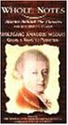 Whole Notes: Wolfgang Amadeus Mozart [VHS]