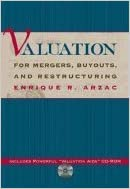 Read Valuation for Mergers, Buyouts and Restructuring PDF