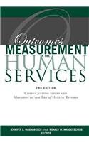 Outcomes Measurement in the Human Service: Cross-cutting Issues and Methods in the Era of Health Reform