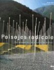 img - for Paisajes Radicales (Spanish Edition) book / textbook / text book