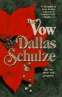The Vow, Dallas Schulze, 1551662957