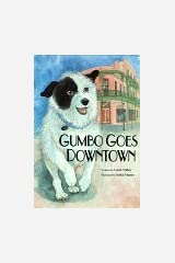 Gumbo Goes Downtown Hardcover