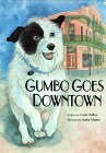Gumbo Goes Downtown, Carol Talley, 1559420421