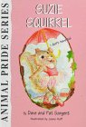 Suzie Squirrel: I Don't Have to (Sargent, Dave, Animal Pride Series, - Series Pride Animal