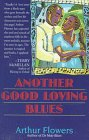 Another Good Loving Blues, Arthur R. Flowers, 0345381033