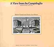 View from the Campidoglio : Selected Essays 1953-1984 (Icon Editions) Robert Venturi and Denise Scott Brown