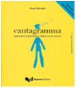 Cantagramma-Apprendere LA Grammatica Italiana Con Le Canzoni: Livello Intermedio (B1-B2)+CD (Italian Edition) pdf