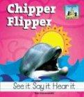 Chipper Flipper