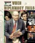 When Diplomacy Fails, Cory Gideon Gunderson, 1591975026