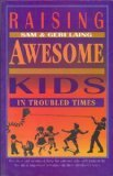 img - for Raising Awesome Kids in Troubled Times book / textbook / text book