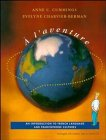 img - for ? l'aventure: A Four Skills Approach to Beginning French Student Text and CD book / textbook / text book