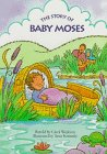 The Story of Baby Moses, Carol Wedeven, 0689810563