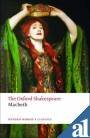 The Oxf.Shakespeare the Tragedy of Macbeth Reissue