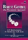 img - for Robust Control: The Parametric Approach (Prentice-Hall Information & System Science Series) by S. P. Bhattacharyya (1995-06-03) book / textbook / text book