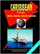 Book Caribbean Countries Mining and Mineral Industry Handbook