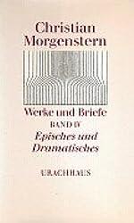 Werke und Briefe. Stuttgarter Ausgabe. Kommentierte Ausgabe: Werke und Briefe, 9 Bde., Bd.4, Episches und Dramatisches