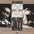 Swiss Encounter: James Morrison & Adam Makowicz at the Montreux Jazz (James Morrison Trumpet)