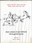 Studies in Italian Art and Architecture : Fifteenth Through Eighteenth Centuries, , 0262131560