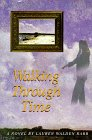 Walking Through Time, Lauren W. Rabb, 1883650488