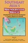 Southeast Asia's Misunderstood Miracle, Jomo Kwame Sundaram, 0813390206