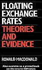 Floating Exchange Rates : Theories and Evidence, MacDonald, Ronald, 0043381359