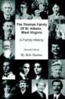 The Thomas Family of St. Albans, West Virginia, Bob Thomas, 0595660436