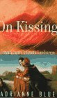 On Kissing, Adrianne Blue, 1568361734