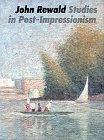 Studies in Postimpressionism, John Rewald, 0810916320