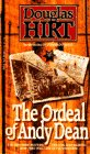 The Ordeal of Andy Dean, Douglas Hirt, 0440217377