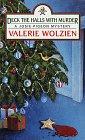 Deck the Halls with Murder, Valerie Wolzien, 0449150364