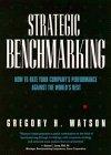 Strategic Benchmarking, Gregory H. Watson, 0471586005