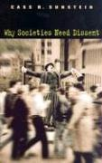 Why Societies Need Dissent (Oliver Wendell Holmes Lectures) cover