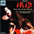 Mascagni: Iris / Gelmetti, Opera di Roma