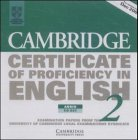 Cambridge Certificate of Profciency in English - New. Examination Papers from the University of Cambridge Examinations Syndicate: Cambridge Certificate to Proficiency in English 2, 2 Audio-CDs