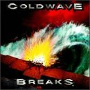 Coldwave Breaks