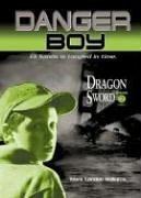 Dragon Sword: Danger Boy Episode 2 ebook