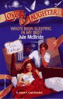 Who's Been Sleeping in My Bed?, Jule McBride, 0373440235