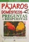 Los Pájaros Domésticos, David Alderton, 8466203613